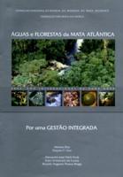 Águas e  Florestas da Mata Atlântica - Por uma Gestão Integrada